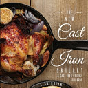 The New Cast Iron Skillet   Cast Iron Griddle Cookbook  Ed 2