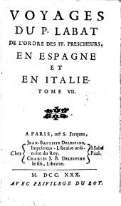 Voyages ... en Espagne et en Italie: Volume 7