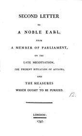 The first and second letter to a noble earl. With an appendix. From a member of parliament [sir J. Macpherson].