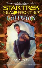 Gateways #6: Cold Wars