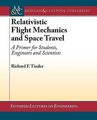 Relativistic Flight Mechanics and Space Travel PDF