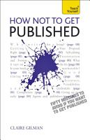 How NOT to Get Published PDF