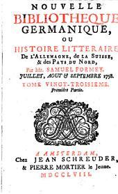 Nouvelle bibliothèque germanique ou histoire littéraire d'Allemagne, de la Suisse et des pays du Nord: Volume 23