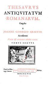 Thesaurus antiquitatum romanarum: Tomus sextus