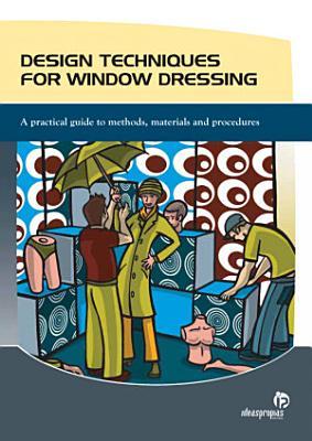 Design techniques for window dressing PDF