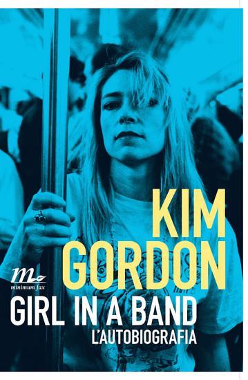 Girl in a Band  L autobiografia PDF