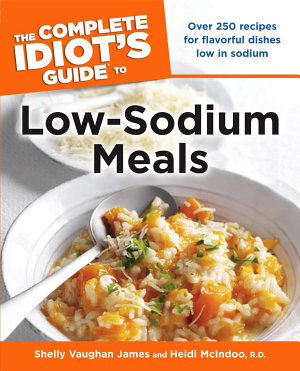 The Complete Idiot s Guide to Low Sodium Meals