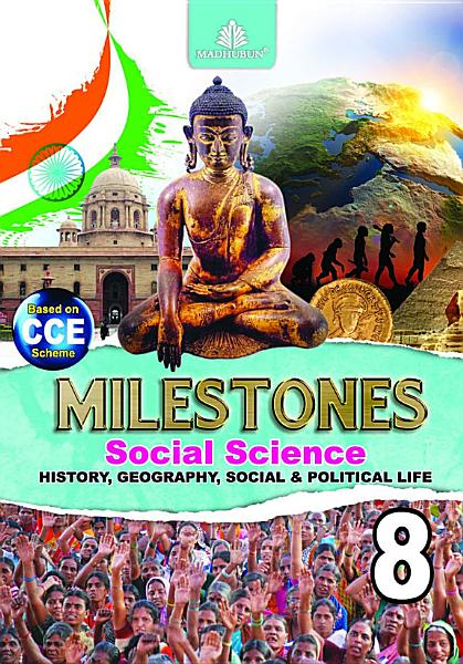 Milestones Social Science     8  History  Geography  Social and Political Life  PDF