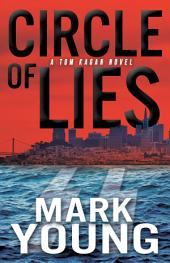 Circle of Lies: (A Tom Kagan Novel)