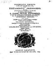 Dissertatio ... de testamentis ordinandis
