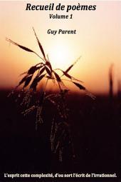 Recueil de poèmes: Volume1