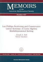 Lax-Phillips Scattering and Conservative Linear Systems: A Cuntz-Algebra Multidimensional Setting: A Cuntz-algebra Multidimensional Setting