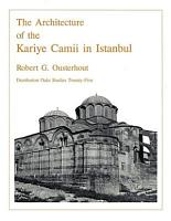 The Architecture of the Kariye Camii in Istanbul PDF