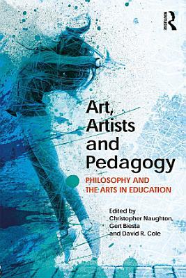Art  Artists and Pedagogy