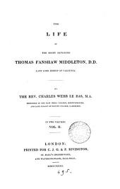 The life of ... Thomas Fanshaw Middleton ... bishop of Calcutta: Volume 2