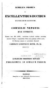 Aemilius Probus de excellentibus ducibus exterarum gentium, et Cornelii Nepotis quae supersunt...