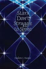 Stars Don't Struggle to Shine