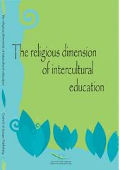 The Religious Dimension of Intercultural Education: Conference Proceedings, Oslo, Norway, 6 to 8 June 2004