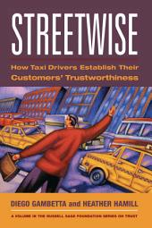 Streetwise: How Taxi Drivers Establish Customer's Trustworthiness