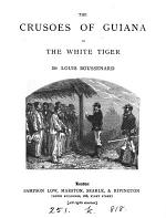 The Crusoes of Guiana; or, The white tiger