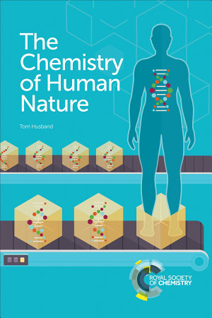 The Chemistry of Human Nature PDF