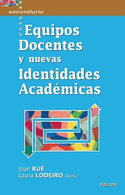 Equipos Docentes y nuevas Identidades Acad  micas PDF