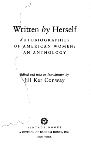 Written by Herself: Autobiographies of American women