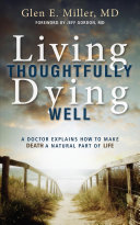 Living Thoughtfully  Dying Well PDF