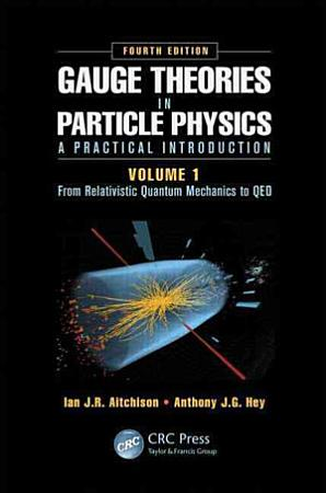 Gauge Theories in Particle Physics  A Practical Introduction PDF