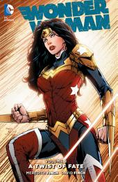 Wonder Woman Vol. 8: A Twist of Fate: Volume 8