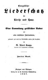 Evangelischer Liederschatz für Kirche u. Haus: Band 2