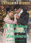 A Christmas Miracle At Longbourn Book