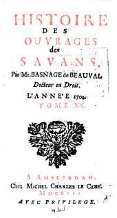 Histoire des ouvrages des Savans: Volume20