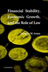Financial Stability, Economic Growth, and the Role of Law