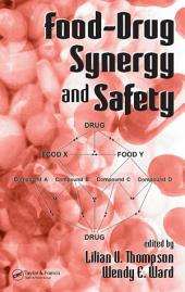 Food-Drug Synergy and Safety