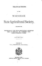 Transactions of the Wisconsin State Agricultural Society: Volume 25