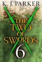 The Two of Swords: Part Six