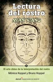 Lectura del rostro. Mian Xiang