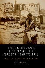 Edinburgh History of the Greeks, 1768 to 1913