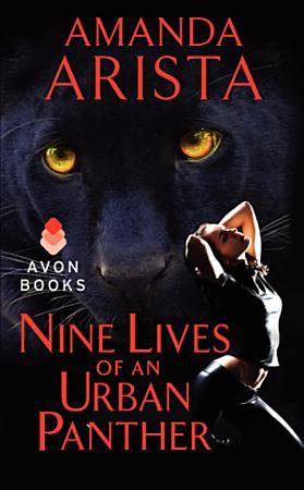 Nine Lives of an Urban Panther PDF