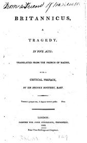 Britannicus, a tragedy, tr. by sir B. Boothby