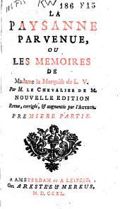 La paysanne parvenue, ou Les memoires de madame la marquise de L.V.: Partie7