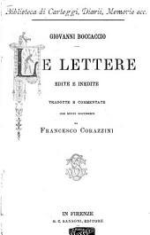 Le lettere edite e inedite di Messer Giovanni Boccaccio, tradotte e commentate con nuovi documenti
