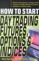 How to Start Day Trading Futures  Options  and Indices PDF