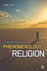 An Introduction to the Phenomenology of Religion PDF