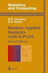 Modern Applied Statistics with S-PLUS: Edition 2
