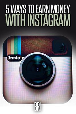 5 Ways to Earn Money on Instagram PDF