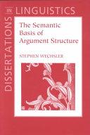 The Semantic Basis of Argument Structure PDF