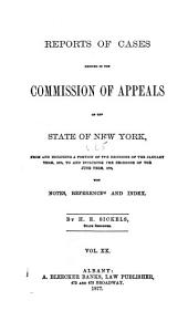 Reports of Cases Argued and Determined in the Commission of Appeals of the State of New York: Volume 65