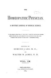 The Homoeopathic Physician: A Monthly Journal of Medical Science, Volume 9